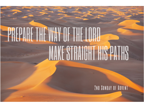 Prepare the way of the LordMake straight his paths